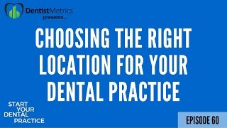 Episode Choosing Right Location Your Dental Practice Scott Mcdonald