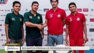 Rusuh! Persija vs Persebaya Batal - JPNN.COM