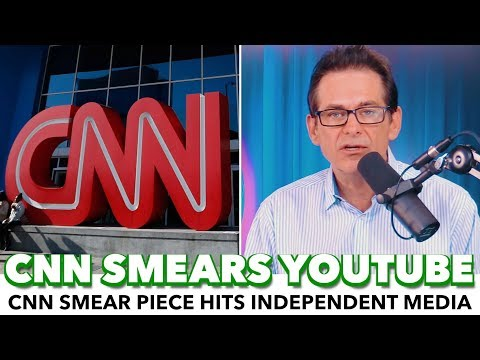 CNN Smears Independent Media, Gets Ads Pulled From YouTube