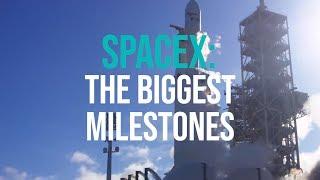 SpaceX: The biggest milestones