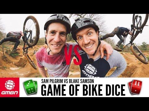 A Game Of Mountain Bike Dice Vol. 2 | Blake Vs Sam Pilgrim!