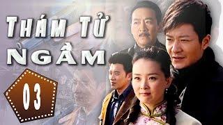Thám Tử Ngầm - Tập 3 | Phim Hình Sự Trung Quốc Hay Nhất 2018 - Thuyết Minh
