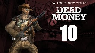FALLOUT NEW VEGAS - Ch 3 (Dead Money) #10 | Let's Play