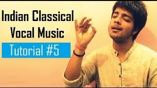 Tutorial 5 (Alankaar) - Indian Classical Vocal Music for Beginners by Siddharth Slathia