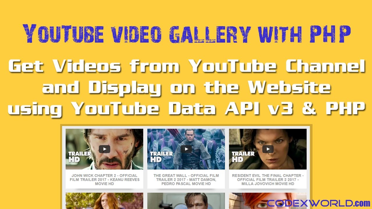Get Videos from YouTube Channel using Data API v3 and PHP - CodexWorld