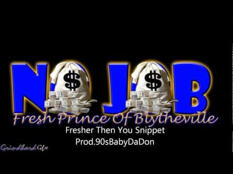 Fresh Prince Of Blytheville  Fresher Then You Snippet