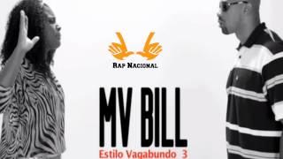 MV BILL - Estilo Vagabundo 3
