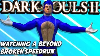Watching A Glitch Filled DS2 Speedrun For The First Time!