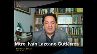 """""""Bienestar Social"""" por Mtro. Iván Lazcano Gutiérrez #DeLaAalaZ en #CátedraMadero"""