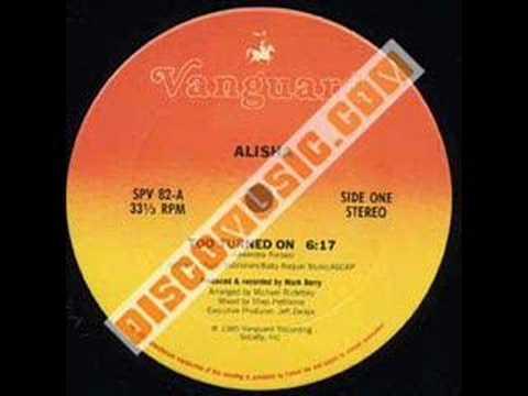 Alisha Too Turned On 1985 Original Cut