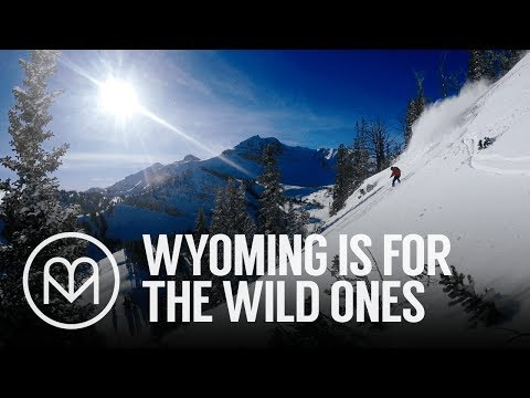 Wyoming is for the wild ones