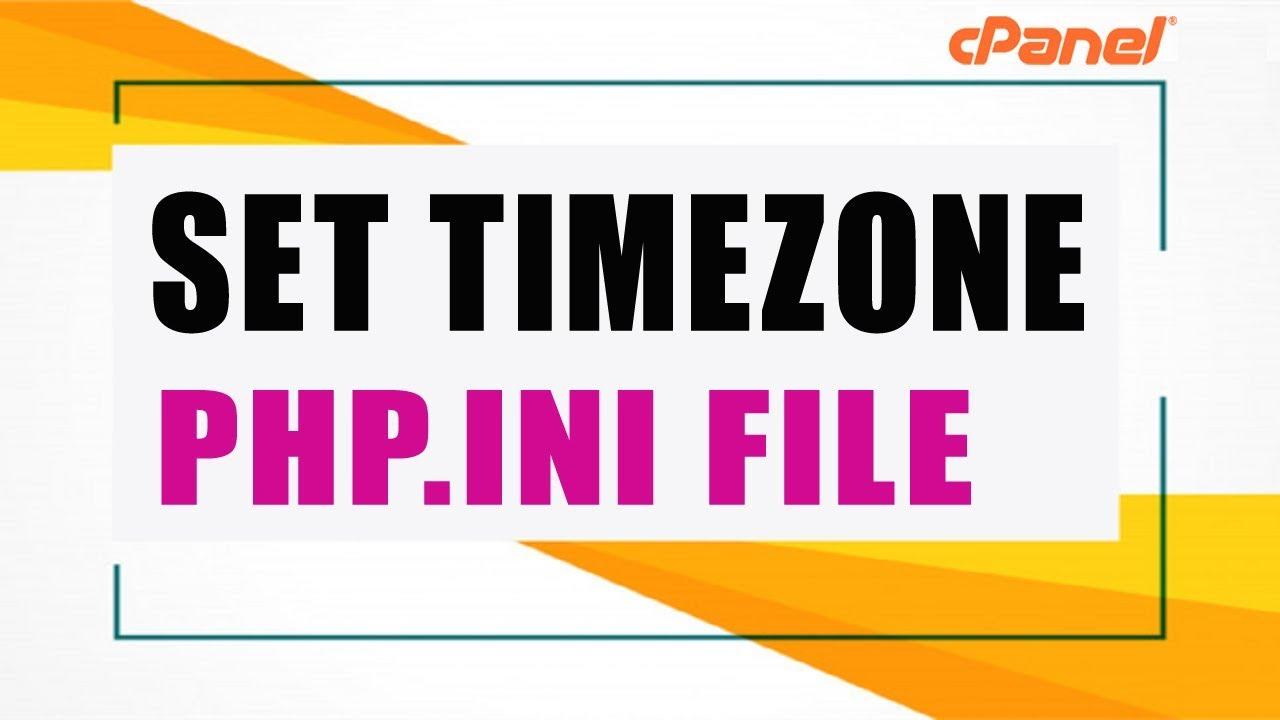 Change/Set Default Server TimeZone [php.ini File]