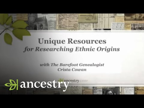 Unique Resources for Researching Your Family's Ethnic Origins