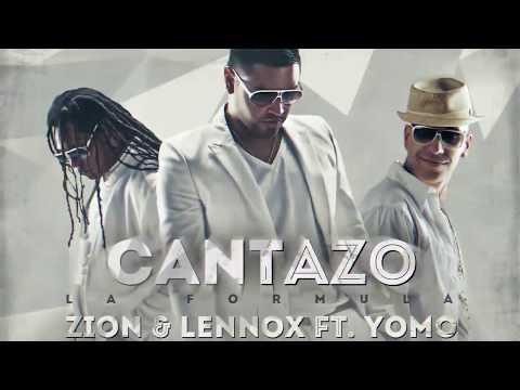 Zion y Lennox  Cantazo ft Yomo La Formula  Audio