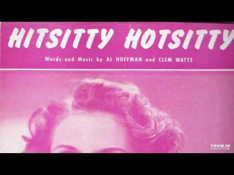 Lola Dee, Lola Ameche--Hitsitty Hotsitty