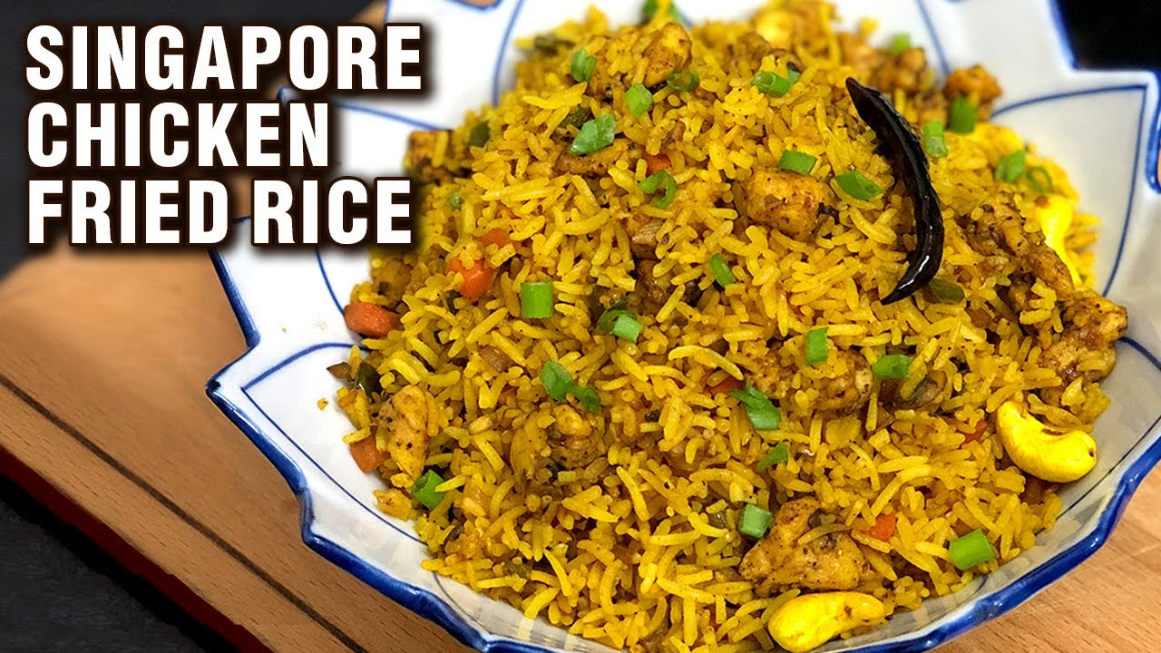 Singapore Chicken Fried Rice Recipe | How To Make Singapore Fried Rice | Easy Rice Recipe By Tarika