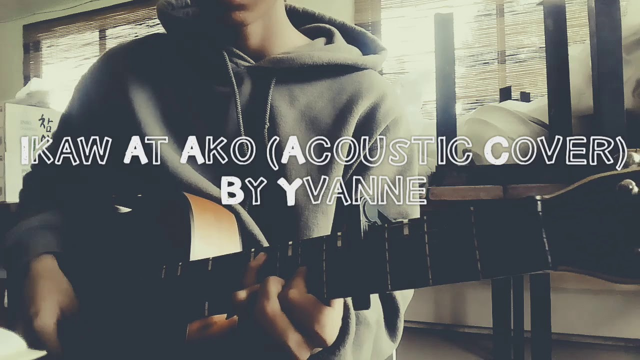 IKAW AT AKO - TJ MONTERDE (Cover) - YouTube