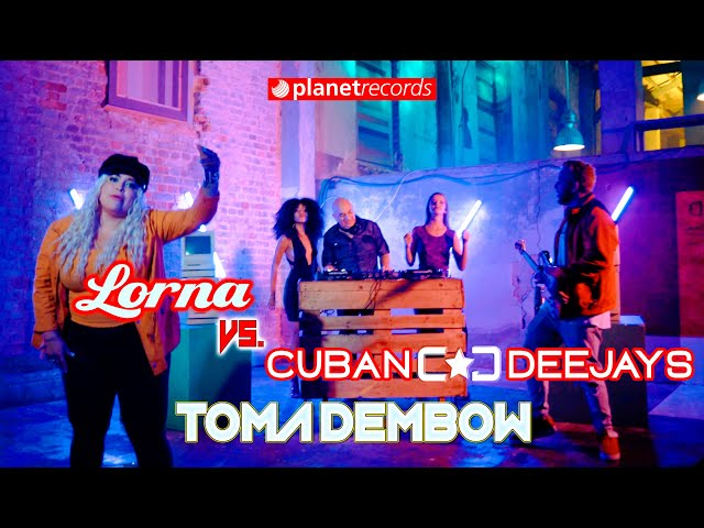LORNA 🆚 CUBAN DEEJAYS - Toma Dembow (Official Video by Felo) Reggaeton 2020