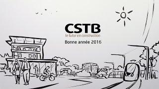 Le CSTB vous souhaite une bonne année 2016