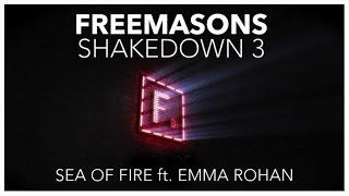 Freemasons Ft. Emma Rohan - Sea Of Fire