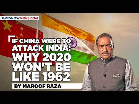 If China Were To Attack India: Why 2020 Won't Be Like 1962