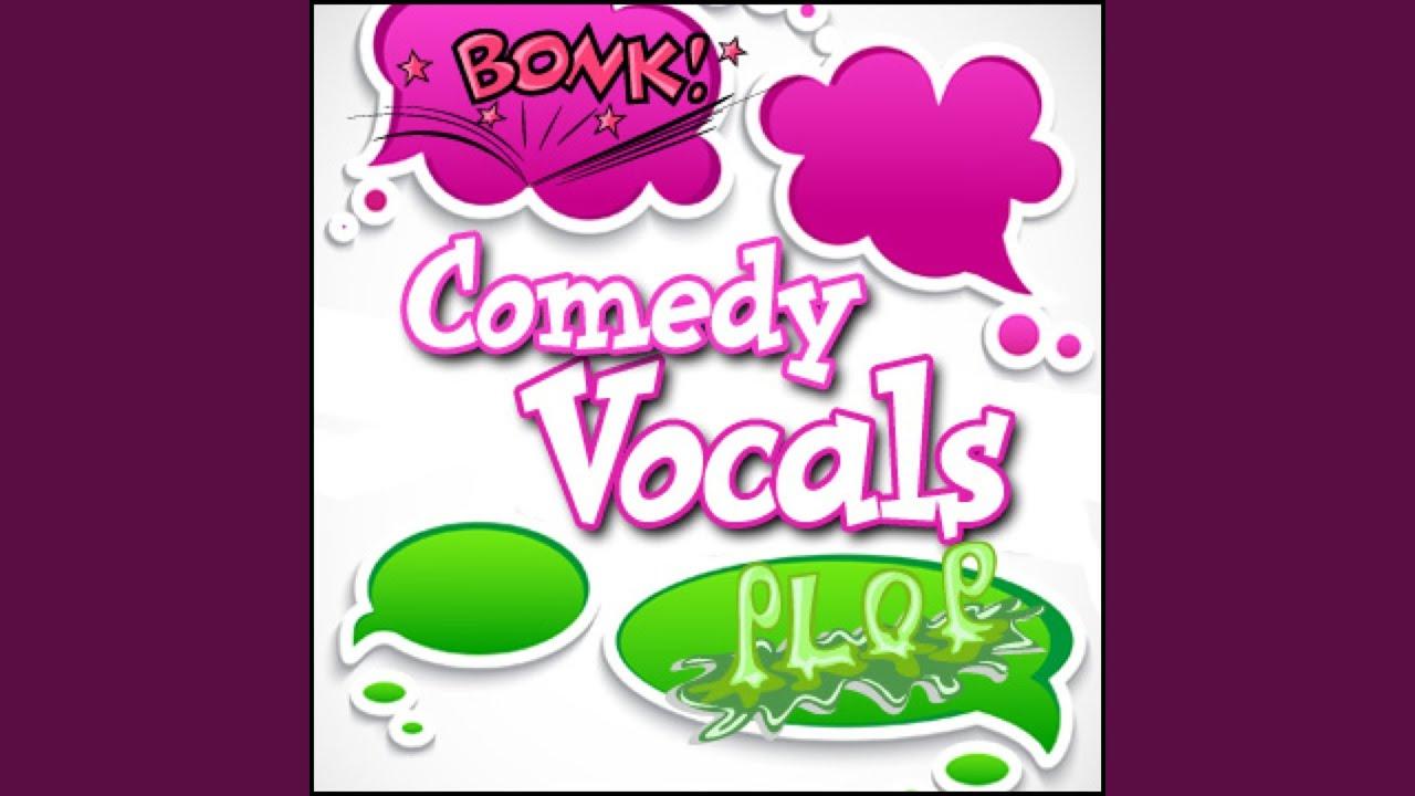 Cartoon, Vocal - 'Oh No!', Human Comedy Chants & Vocals