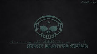 Gypsy Electro Swing by play_me - [Electro, Swing Music]