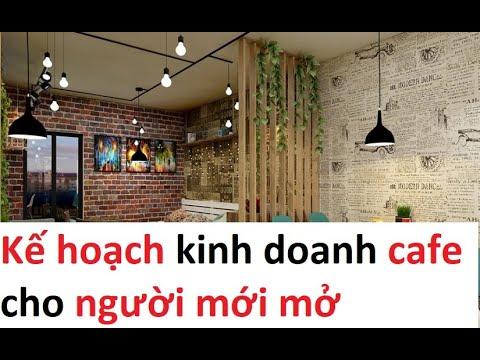 Kế hoạch kinh doanh quán cafe cho người mới mở