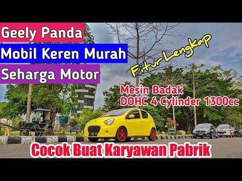 Geely Panda , Mobil Murah Fitur Lengkap Seharga Motor - Review