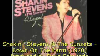 Shakin´ Stevens & The Sunsets - Down On The Farm (1970)