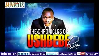 THE CHRONICLES OF USHBEBE LIVE (Vol.2) Part 3
