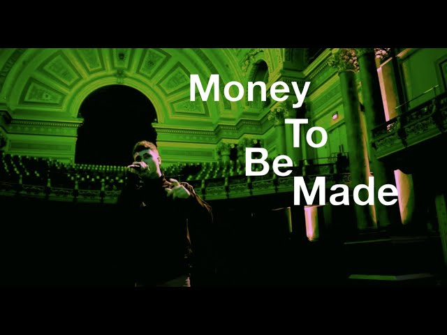 MONEY TO BE MADE: 1ST SINGLE FROM THE TOWN HALL SESSION EP: 25 SEPTEMBER 2020