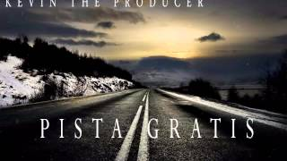Pista Gratis Reggaeton 2015 ⋆ kevin the producer ⋆descarga