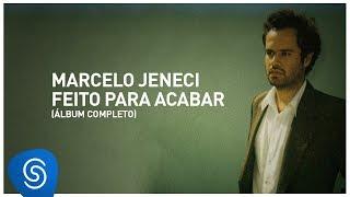 Marcelo Jeneci - Feito Para Acabar (Álbum Completo)