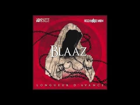 BLAAZ - LONGUEUR D'AVANCE (audio officiel) abonné vous