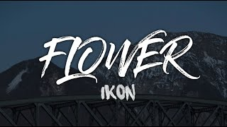 IKON Flower KARAOKE Instrumental With Lyrics