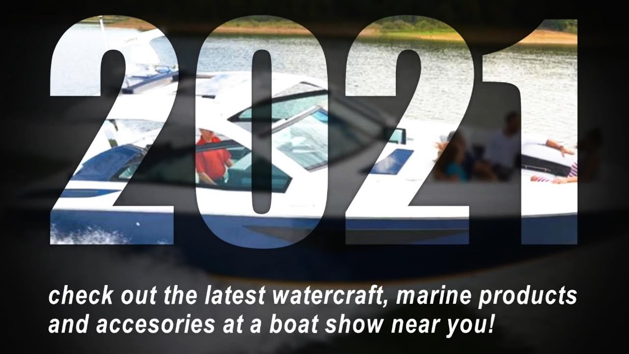 Get in the Nautical Know with a Stroll through a 2021 Boat Show