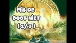(333) Mis de boot niet deel (2/3): DE KENMERKEN VAN BTC