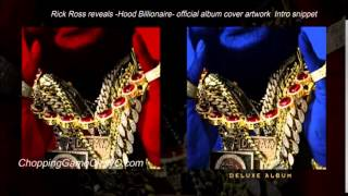 Rick Ross reveals Hood Billionaire  official album cover artwork  Intro snippet