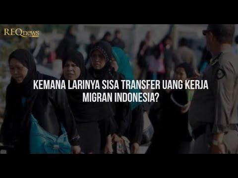 Kemana larinya sisa transfer uang kerja migran Indonesia?