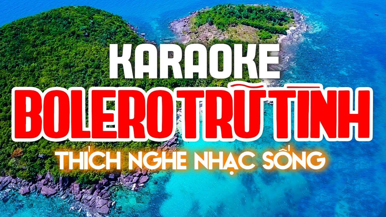 Karaoke Nhạc Sống - LK Trữ Tình, Bolero, Sến Cực Hay - Nhạc Sống Trữ Tình Karaoke 2021