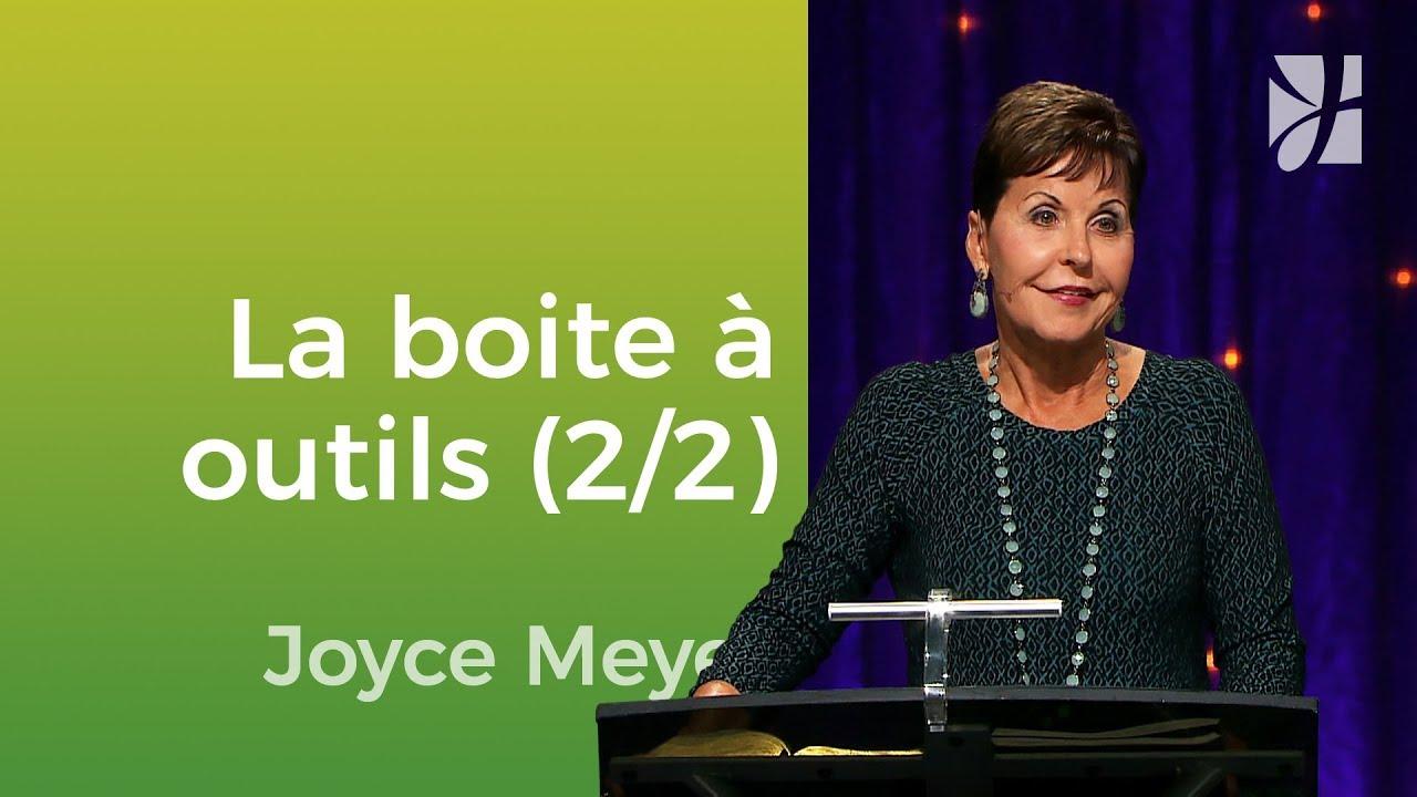 La boîte à outils de Dieu (2/2) - Joyce Meyer - Vivre au quotidien