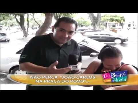 """CHAMADO DO QUADRO """"JOÃO CARLOS NA PRAÇA DO POVO"""" IMPERDIVEL"""
