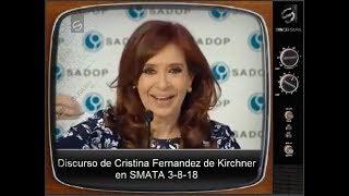 El discurso de Cristina Fernandez de Kirchner en Smata