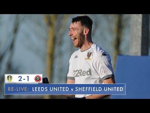 Re-live: Leeds United U23 2-1 Sheffield United U23: Professional Development League