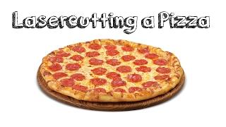 Laser Cutting a Pizza with 50W Ebay Lasercutter