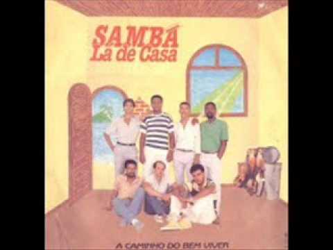 Samba lá de Casa....