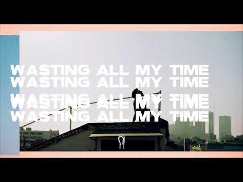 """Hoodie Allen - """"Wasting All My Time"""" (Official Audio)"""