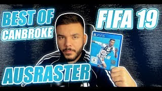 Best of CanBroke Ausraster FIFA 19