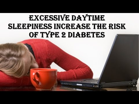 Excessive Daytime Sleepiness, Another Risk Factor for Diabetes